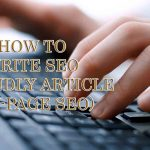how to write seo friendly article onpage seo