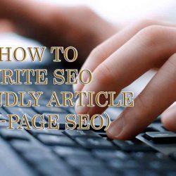 how to write seo friendly article onpage seo