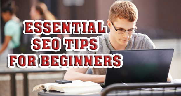 Top 4 Essential SEO Tips For Beginners 2020