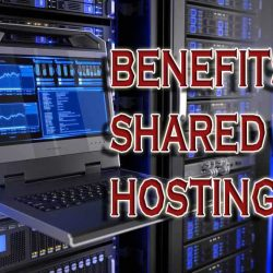 benefits of shared web hosting