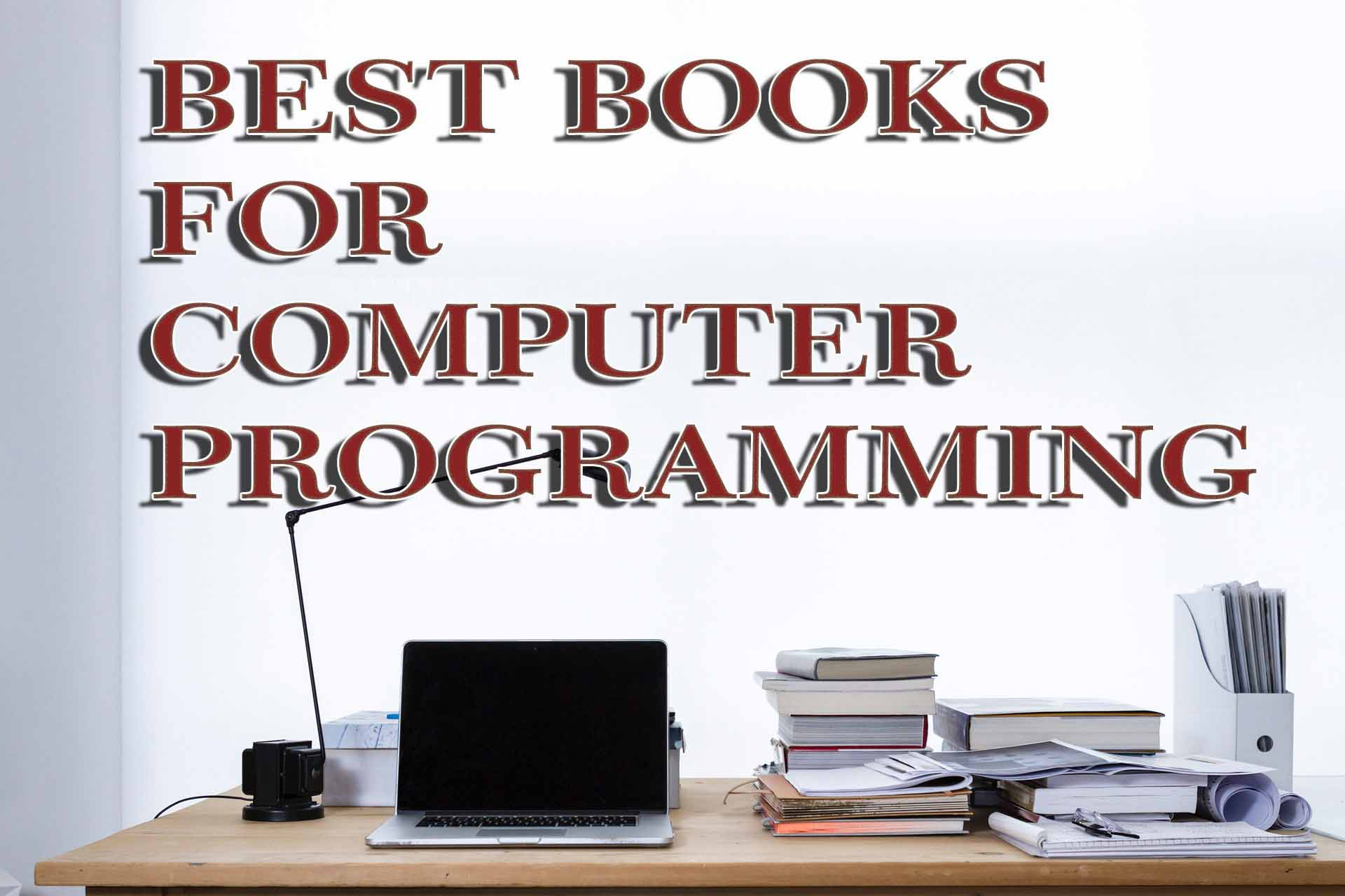 Which are the Best Books for Computer Programming 2019?