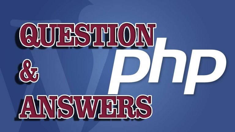 Top 10 Questions And Answers for PHP Interview