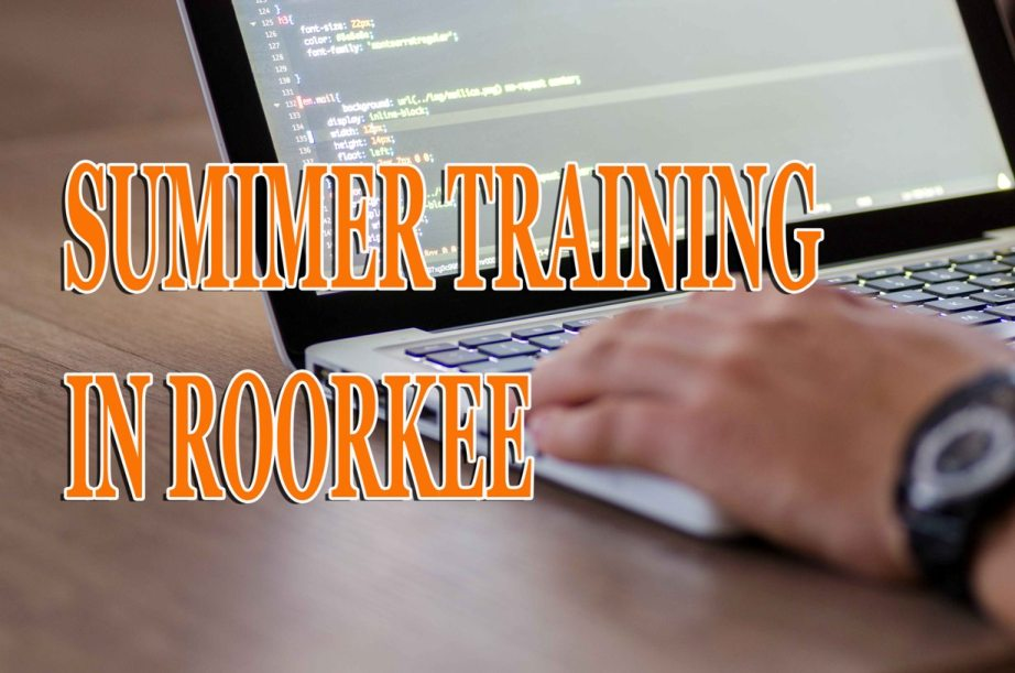 Best Company for Summer Training in Roorkee