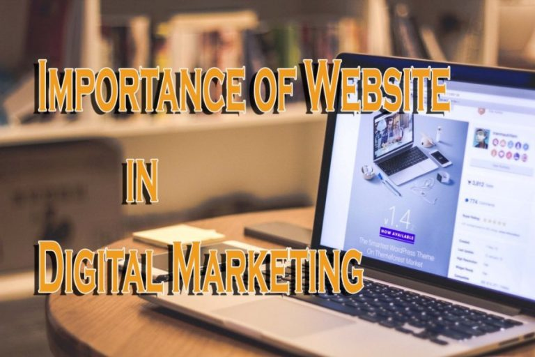 Top 6 Tips of Importance of Website in Digital Marketing