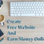 Create a free website and earn money