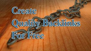 Create High Quality Backlinks for Free