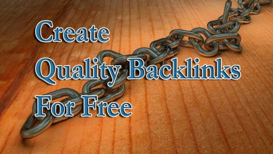 How to Create Quality Backlinks for Free With High DA