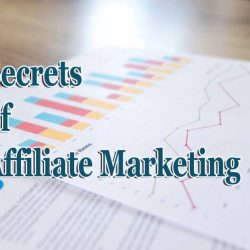 Secrets of affiliate marketing