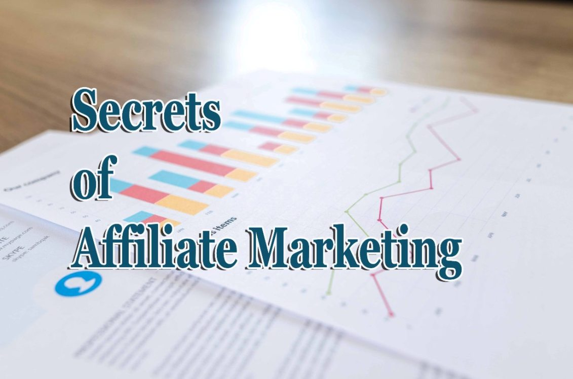 Best Secrets of Affiliate Marketing | Working Tips of Affiliate Marketing