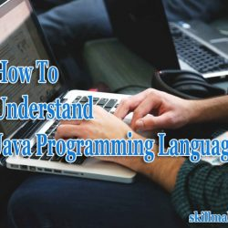 Tips to understand java programming