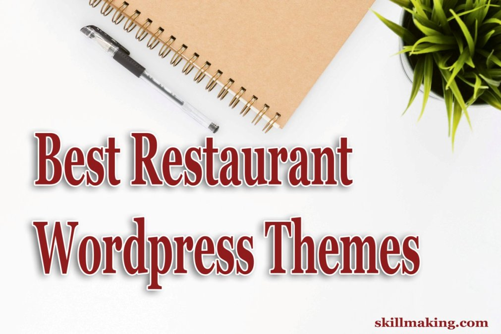 Top 4 Best Restaurant WordPress Themes