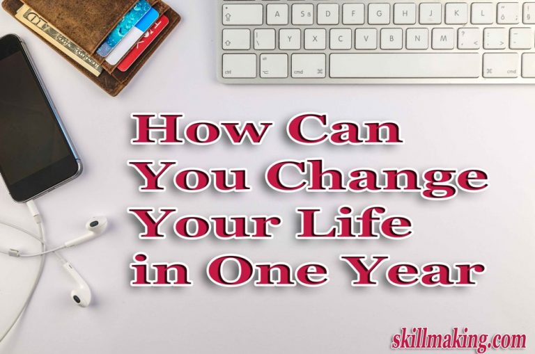 How can You Change Your Life in One Year