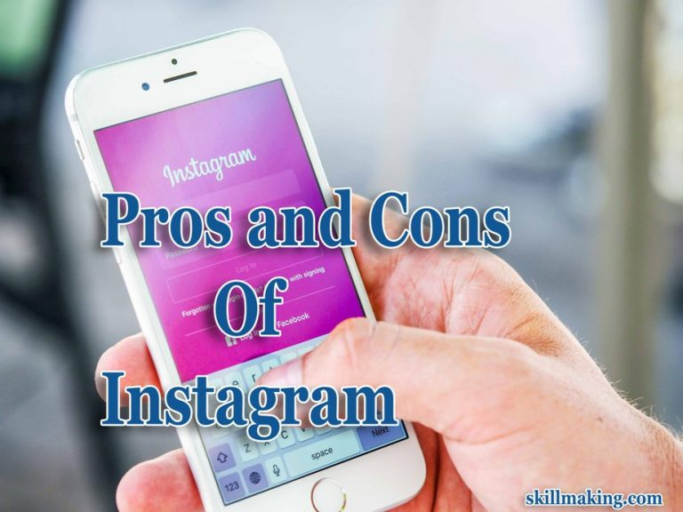 Top 4 Pros and Cons of Instagram