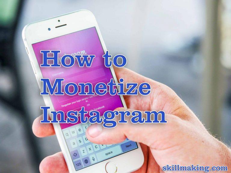 Top 5 Best Ways to Monetize Instagram