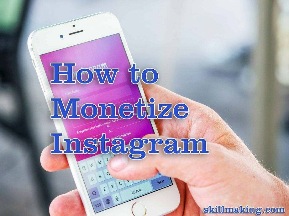 Top 5 Best Ways to Monetize Instagram