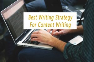Best writing strategies for content writing