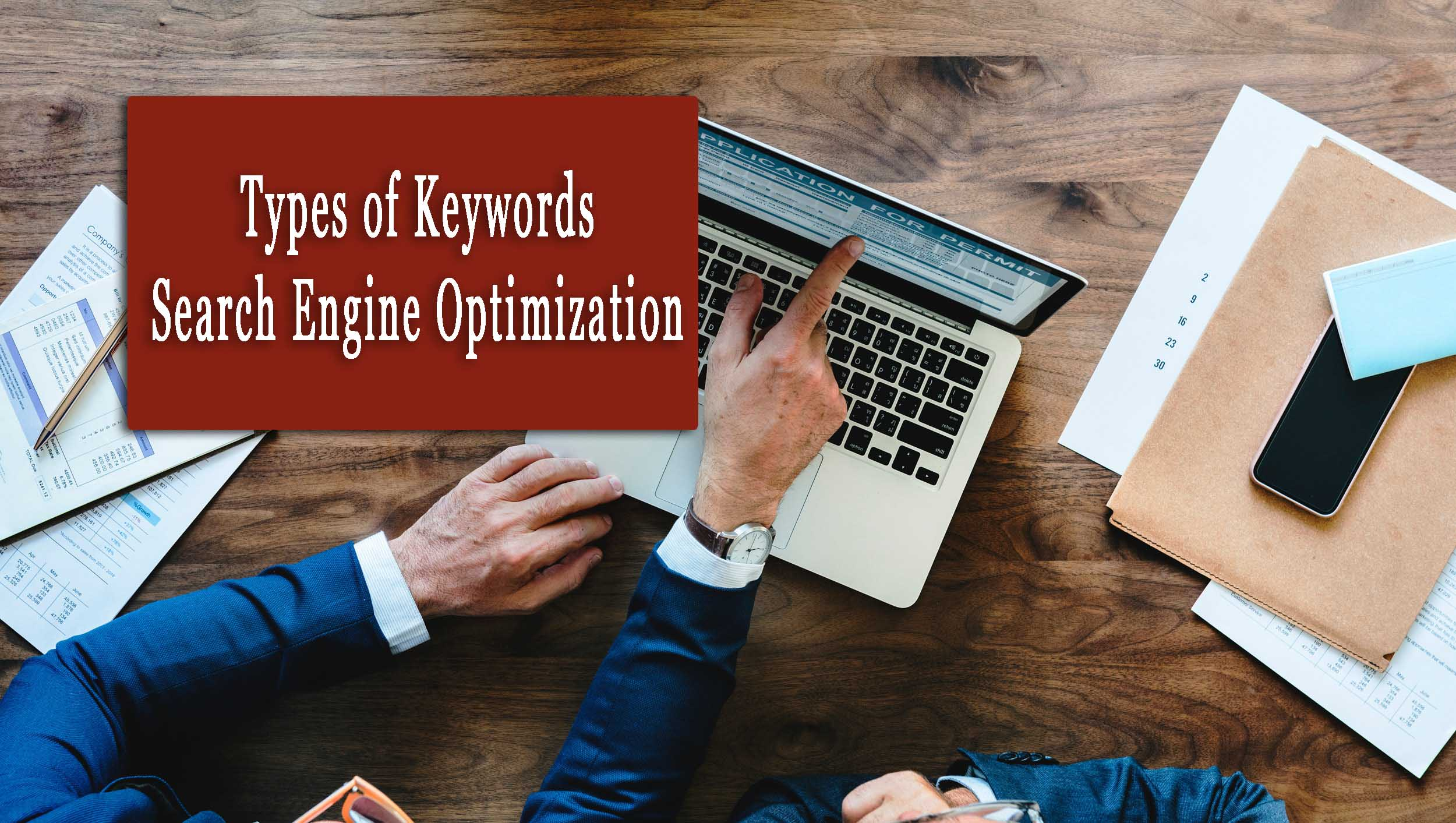 Top 4 Types of Keywords in Search Engine Optimization in 2020