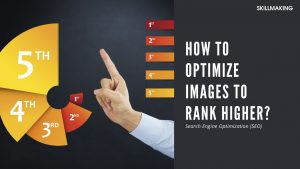 How to Optimize Images to Rank Higher on Google? SEO 2020